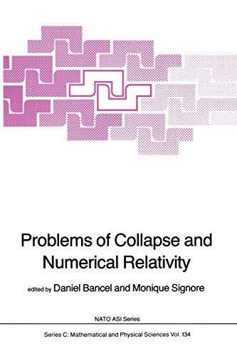 9789400964624: Problems of Collapse and Numerical Relativity (Nato Science Series C:)