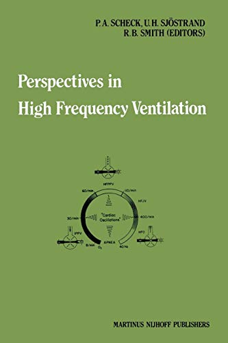 Perspectives in High Frequency Ventilation: Scheck, P. A.