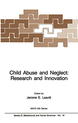 9789400969049: Child Abuse and Neglect: Research and Innovation (Nato Science Series D:)
