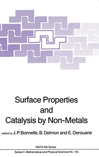 9789400971622: Surface Properties and Catalysis by Non-Metals (Nato Science Series C:)