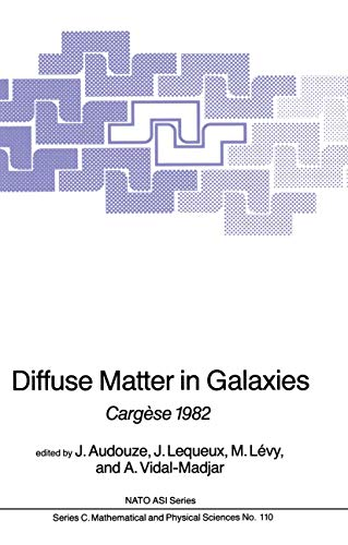 9789400971851: Diffuse Matter in Galaxies: Cargèse 1982 (Nato Science Series C:)