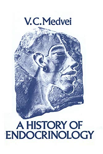 9789400973060: A History of Endocrinology