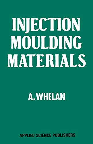 9789400973602: Injection Moulding Materials