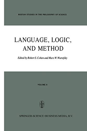 Language, Logic and Method (Boston Studies in the Philosophy and History of Science)