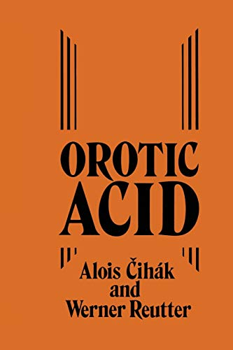 9789400980457: Orotic Acid: Synthesis, Biochemical Aspects and Physiological Role