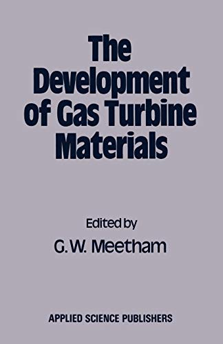 9789400981133: The Development of Gas Turbine Materials