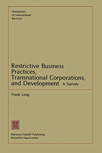 9789400981522: Restrictive Business Practices, Transnational Corporations, and Development: A Survey (Dimensions of International Business)