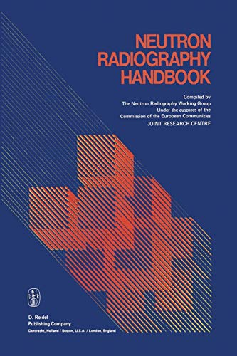 Neutron Radiography Handbook: Nuclear Science and Technology: Springer