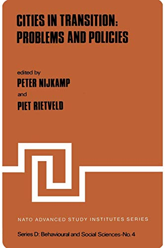 Cities in Transition: Problems and Policies: PETER NIJKAMP