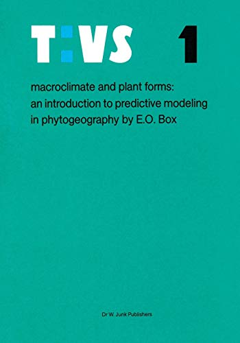 9789400986824: Macroclimate and Plant Forms: An Introduction to Predictive Modeling in Phytogeography (Tasks for Vegetation Science)