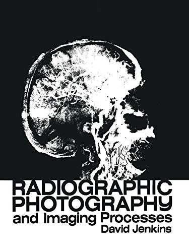 9789400986947: Radiographic Photography and Imaging Processes