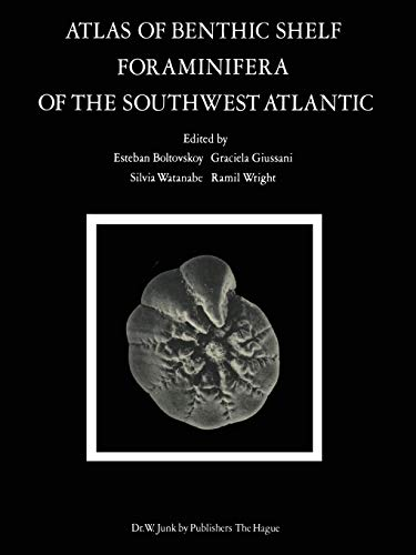 9789400991903: Atlas of Benthic Shelf Foraminifera of the Southwest Atlantic