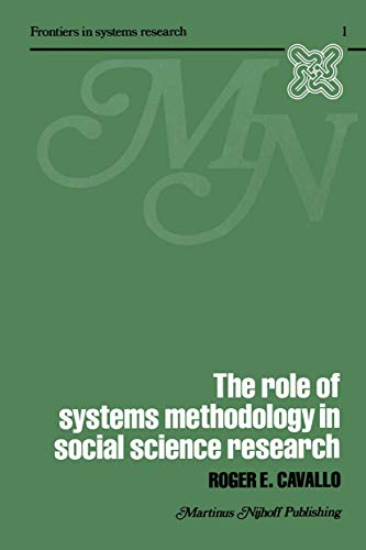 9789400992382: The Role of Systems Methodology in Social Science Research (Frontiers in System Research)