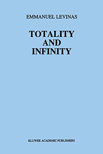 9789400993440: Totality and Infinity: An Essay on Exteriority (Martinus Nijhoff Philosophy Texts)