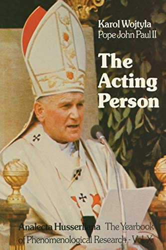 9789400994201: The Acting Person (Analecta Husserliana)