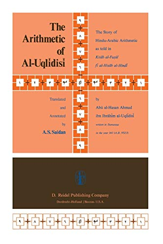 The Arithmetic of Al-Uqlidisi: The Story of: A. S. Saidan