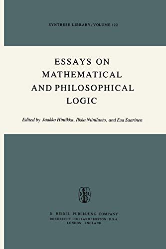 Essays on Mathematical and Philosophical Logic Proceedings of the Fourth Scandinavian Logic ...