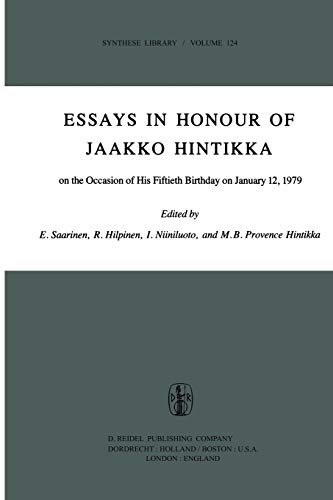9789400998629: Essays in Honour of Jaakko Hintikka: On the Occasion of His Fiftieth Birthday on January 12, 1979 (Synthese Library) (Volume 124)