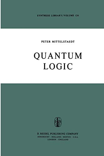 9789400998735: Quantum Logic (Synthese Library) (Volume 126)