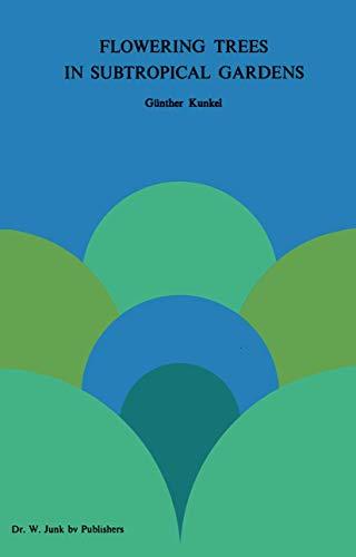 9789400999916: Flowering Trees in Subtropical Gardens