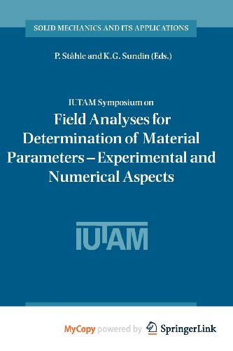 9789401001106: IUTAM Symposium on Field Analyses for Determination of Material Parameters - Experimental and Numerical Aspects