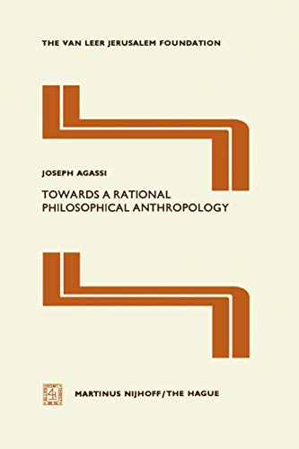 9789401010979: Towards a Rational Philosophical Anthropology (Jerusalem Van Leer Foundation)