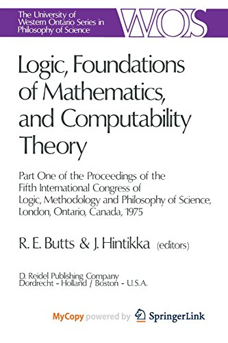 9789401011396: Logic, Foundations of Mathematics, and Computability Theory: Part One of the Proceedings of the Fifth International Congress of Logic, Methodology and ... of Science, London, Ontario, Canada-1975