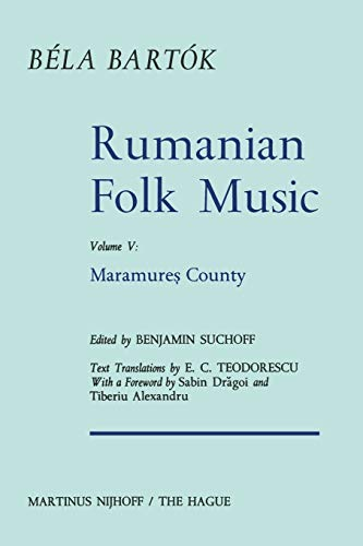 9789401016889: Rumanian Folk Music: Maramure? County (Bartok Archives Studies in Musicology) (Volume 5)