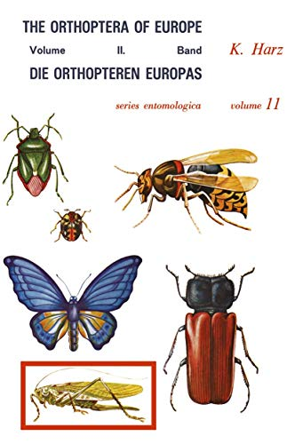 9789401019491: Die Orthopteren Europas II / The Orthoptera of Europe II: 2 (Series Entomologica)