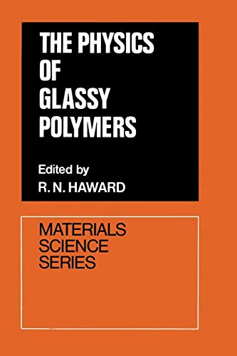 9789401023573: The Physics of Glassy Polymers (Materials Science Series)