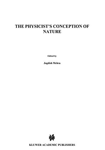 9789401026048: The Physicist's Conception of Nature