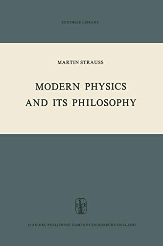 9789401028950: Modern Physics and its Philosophy: Selected Papers in the Logic, History and Philosophy of Science (Synthese Library)