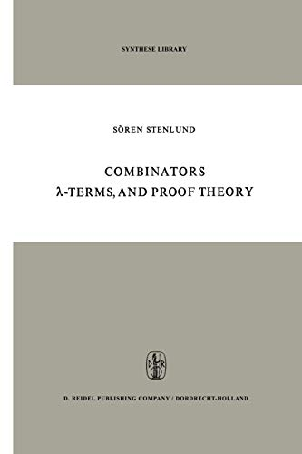 9789401029155: Combinators, λ-Terms and Proof Theory (Synthese Library)