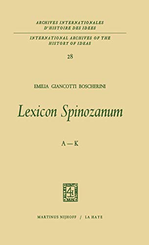 9789401029667: Lexicon Spinozanum: A-K (International Archives of the History of Ideas   Archives internationales d'histoire des idées)
