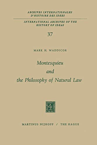 9789401032407: Montesquieu and the Philosophy of Natural Law