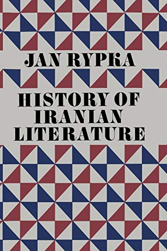 History of Iranian Literature: J. Rypka (author),