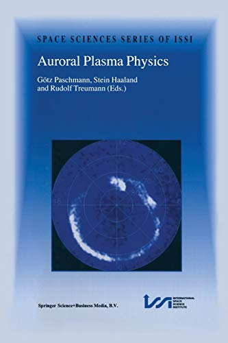 9789401037860: Auroral Plasma Physics (Space Sciences Series of ISSI)