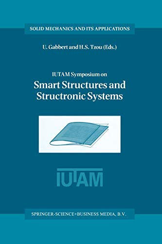 9789401038362: IUTAM Symposium on Smart Structures and Structronic Systems: Proceedings of the IUTAM Symposium held in Magdeburg, Germany, 26-29 September 2000 (Solid Mechanics and Its Applications)