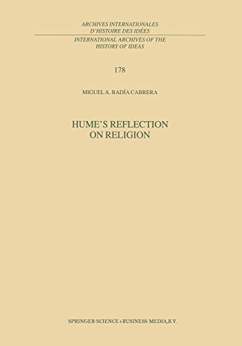 9789401038447: Hume's Reflection on Religion (International Archives of the History of Ideas Archives internationales d'histoire des idées) (Volume 178)