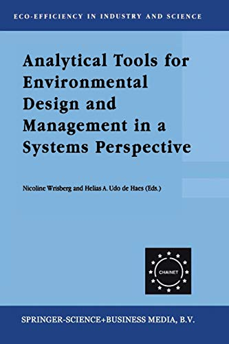 Analytical Tools for Environmental Design and Management in a Systems Perspective: The Combined Use...