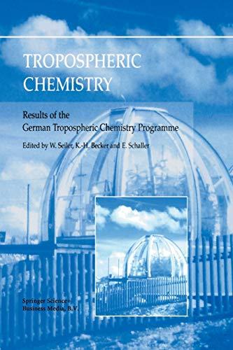 Tropospheric Chemistry: W. Seiler