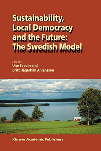 Sustainability, Local Democracy and the Future: The Swedish Model: Springer