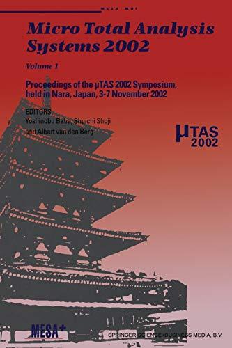 Micro Total Analysis Systems 2002: Volume 1: Springer
