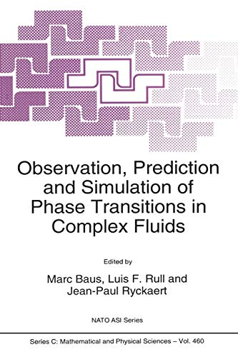 Observation, Prediction and Simulation of Phase Transitions in Complex Fluids (Nato Science Series ...