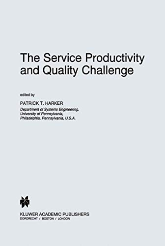 9789401040365: The Service Productivity and Quality Challenge (International Studies in the Service Economy)