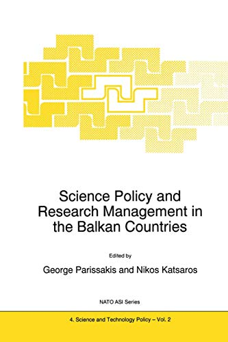 9789401040518: Science Policy and Research Management in the Balkan Countries (Nato Science Partnership Subseries: 4)