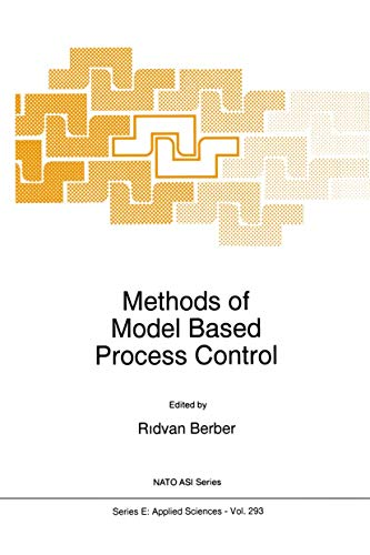 9789401040617: Methods of Model Based Process Control (Nato Science Series E:)