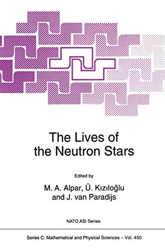 9789401040716: The Lives of the Neutron Stars (Nato Science Series C:)