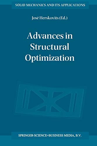 9789401042031: Advances in Structural Optimization (Solid Mechanics and Its Applications)