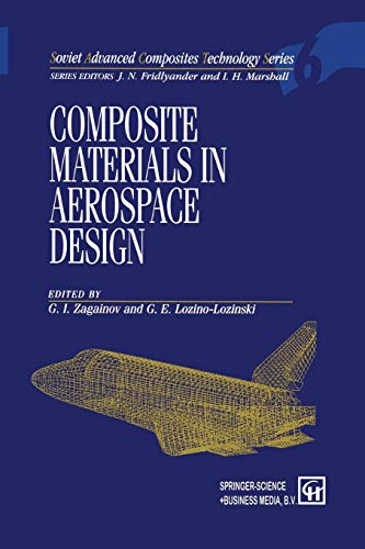 9789401042543: Composite Materials in Aerospace Design (Soviet Advanced Composites Technology Series)